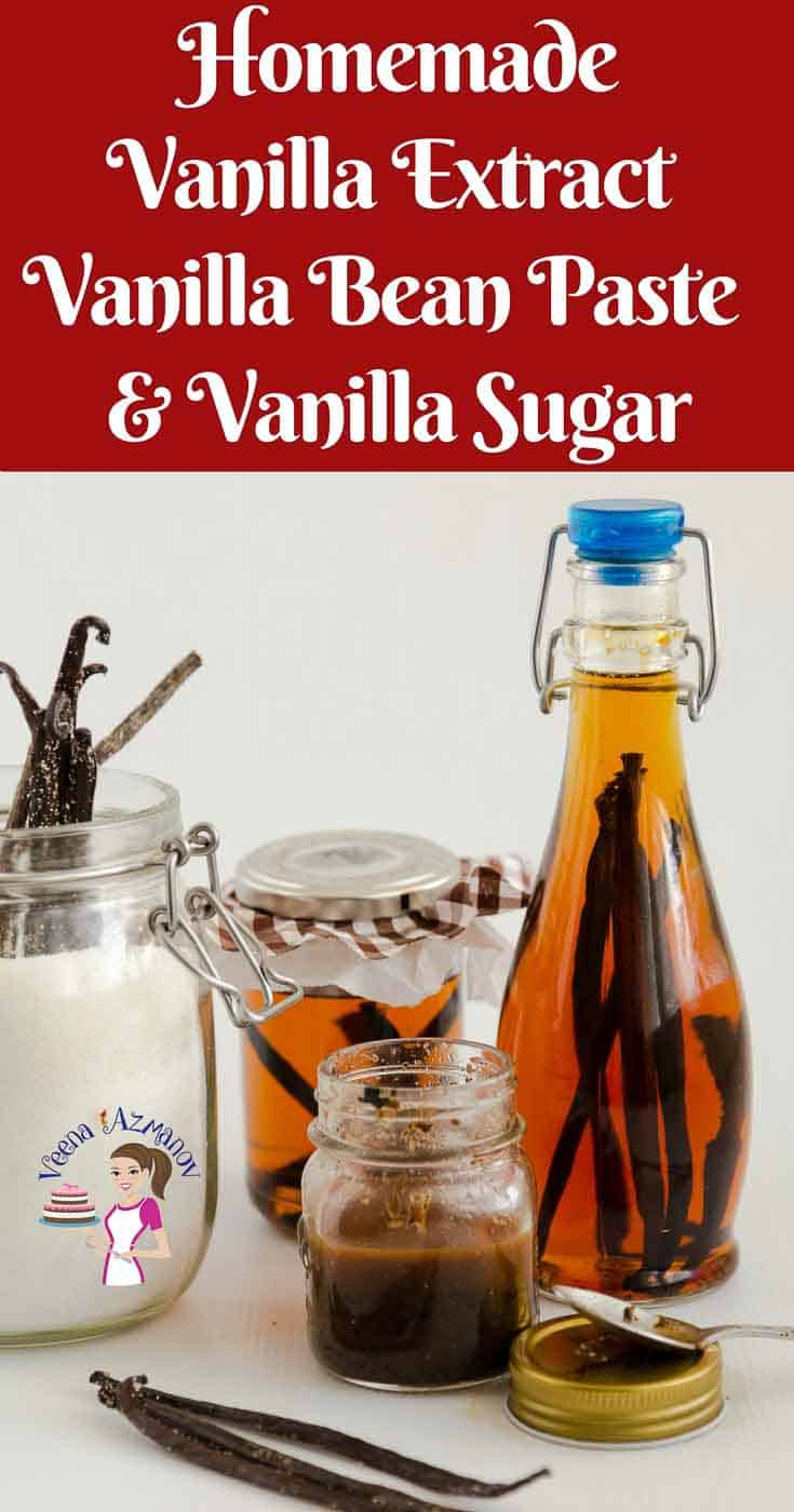 A Pinterest Optimized image for how to make homemade vanilla extract, homemade vanilla bean paste as well as homemade vanilla sugar.