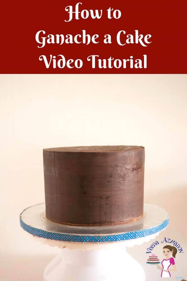 An image optimized for social share for this video tutorial with progress pictures for how to ganache a cake perfectly every single time.