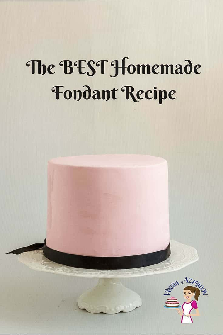 The Best Homemade Fondant Recipe - from Scratch - Veena Azmanov