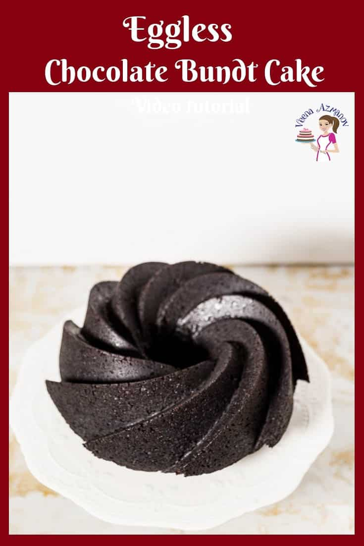 The perfect eggless, no-yogurt, no-condensed milk chocolate bundt cake.