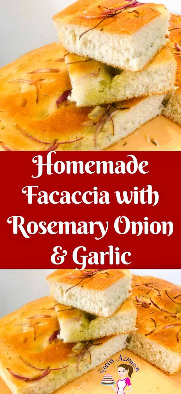 Pinterest Image - This Italian classic of homemade focaccia recipe is an absolute treat with any meal or just on it's own. Baked with some fragrant rosemary, sweet red onions and pungent garlic. Soft light bread on the inside with a golden delicious olive oil infused crust on the outside.