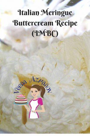 Italian Meringue Buttercream Recipe (IMBC)