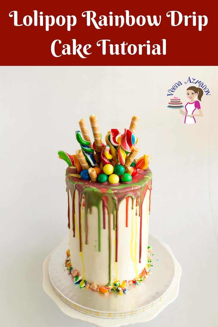A step by step video tutorial and detailed instructions on how to make a perfect lollipop rainbow drip cake. With a rainbow cake recipe inside and lots of colorful rainbow lollipops on the outside. Perfect kids birthday cake. #lollipop #rainbow #cake #recipe #tutorial #howto #rainbowcake #dripcake via @Veenaazmanov