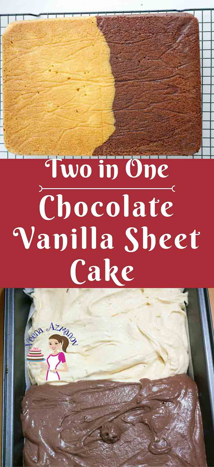 A Pinterest Optimized image for Half Chocolate half vanilla sheet cake using one recipe to make two flavors in one pan. Chocolate Vanilla Sheet Cake Recipe