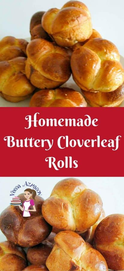 Pinterest Image - These soft and buttery homemade Cloverleaf rolls are an absolute treat and very versatile. They pair well with any food sweet or savory. Can be eaten with meal for dinner or for breakfast with some butter and jam.