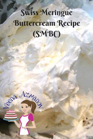 Swiss Meringue Buttercream Recipe (SMBC)