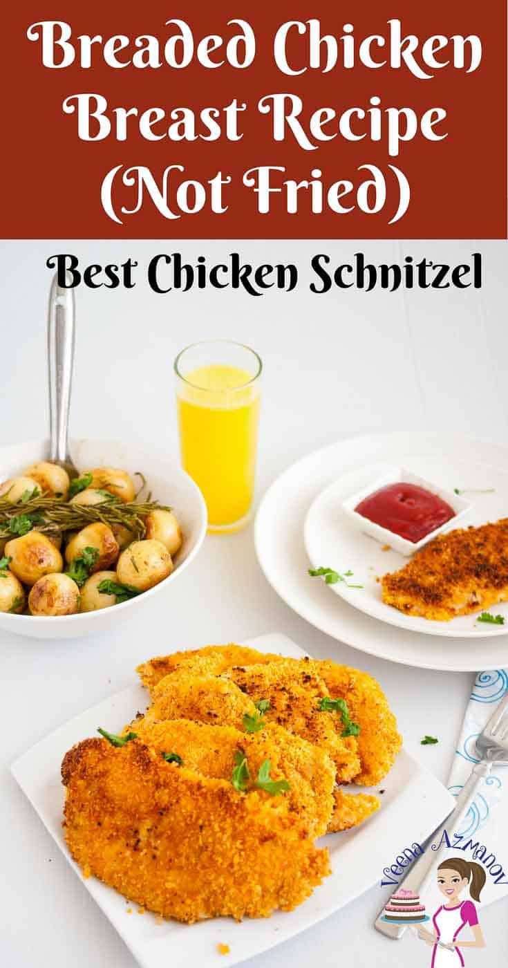 A Pinterest Optimized Image for Breaded Chicken Breast aka Chicken Schnitzel that are not deep fried. A much healthier way to eat chicken