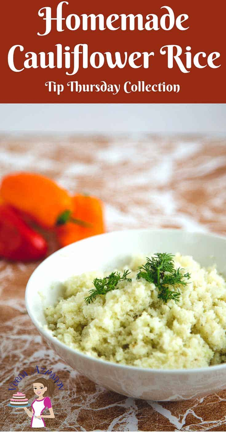 A Pinterest Optimized Image for how to make Cauliflower Rice at home. - Two methods to make rice and three methods to cook rice.
