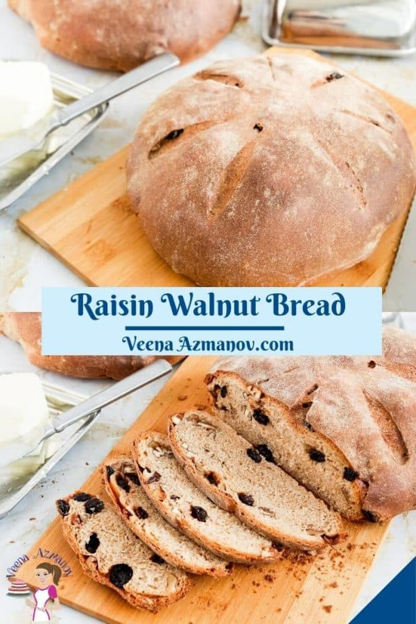 Pinterest image for raisin walnut bread.