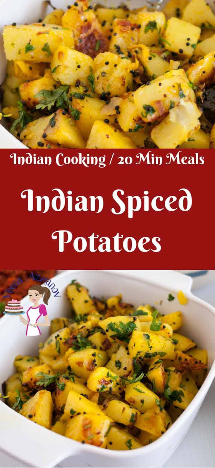 These quick Indian Spiced Potatoes has got to be the quickest Indian dish you can ever make!! Simple, easy and effortless; gets ready in 20 minutes or less. This very versatile dish can be served on it's own or as a side dish paring with a delicious main course.