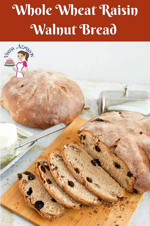 A Pinterest optimized image for whole wheat raisin walnut bread made 75% whole wheat flour, lots of raisins and walnuts to enrich the bread.