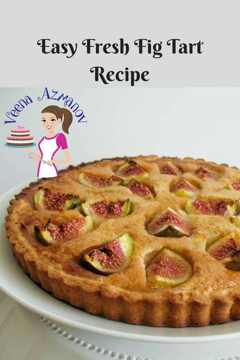 Fresh Fig Tart Recipe aka Classic French Fig Tart