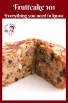 Fruitcake 101 has every thing you need to know about baking and storing Fruitcakes.
