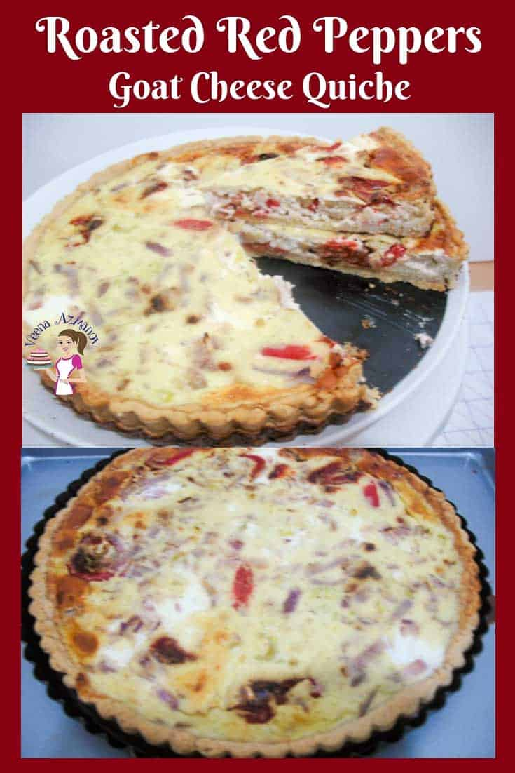 Make this delicious roasted red pepper goat cheese quiche for a delicious brunch or when you have guests over. Perfect make ahead quiche for holidays too #quiche #roasted #red #peppers #homemade via @Veenaazmanov