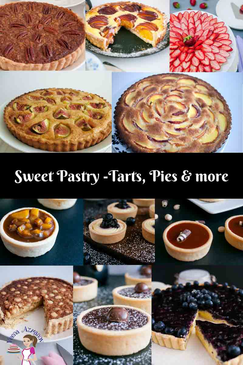 A list of sweet pastry recipes for tarts, pie and more. From the classic pecan pie to season Fig Tart or indulgent blueberry and Strawberry tarts to mini caramel tarts. All detailed recipes by Veena Azmanov