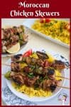 Moroccan style chicken kebabs on a platter served with turmeric rice.