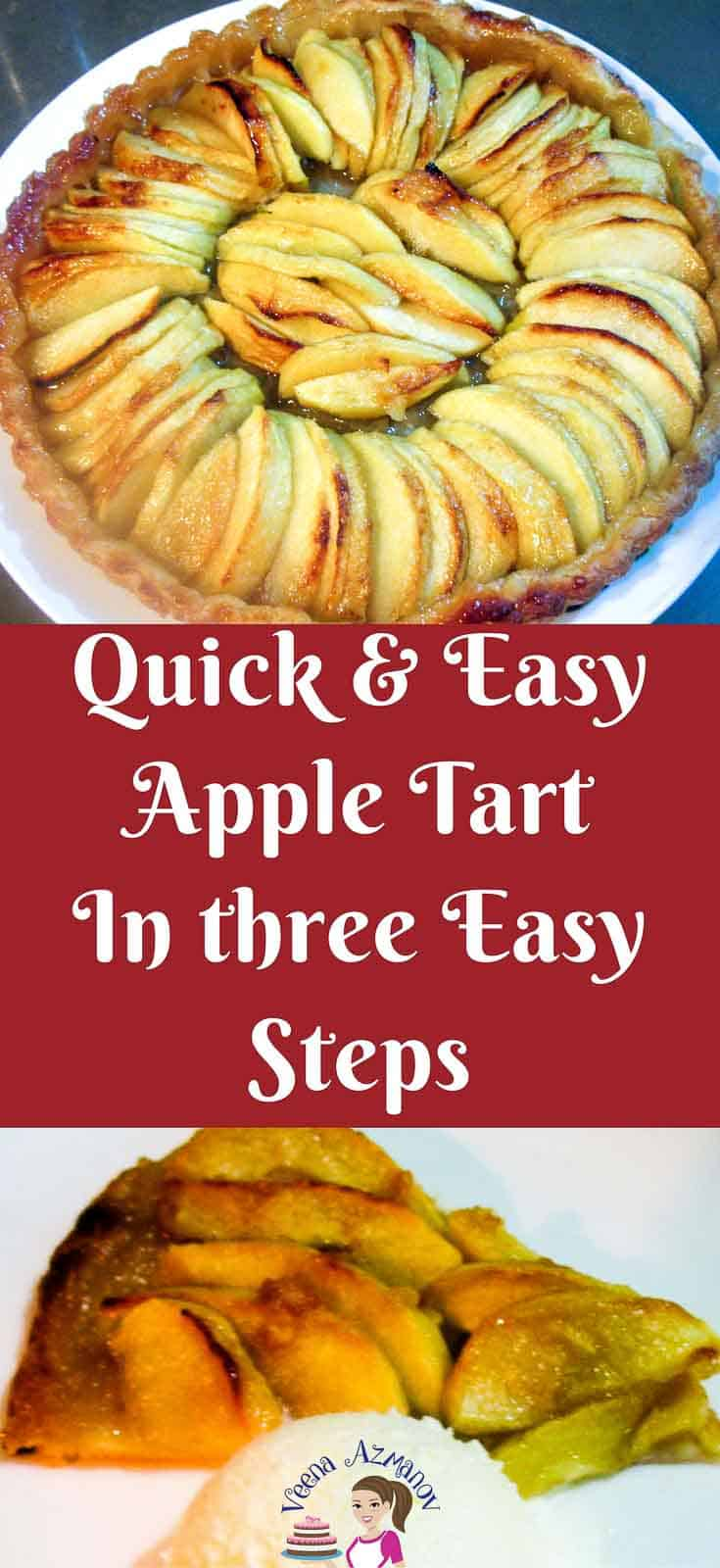 This simple, easy and effortless quick and easy apple tart can be made in just three easy steps