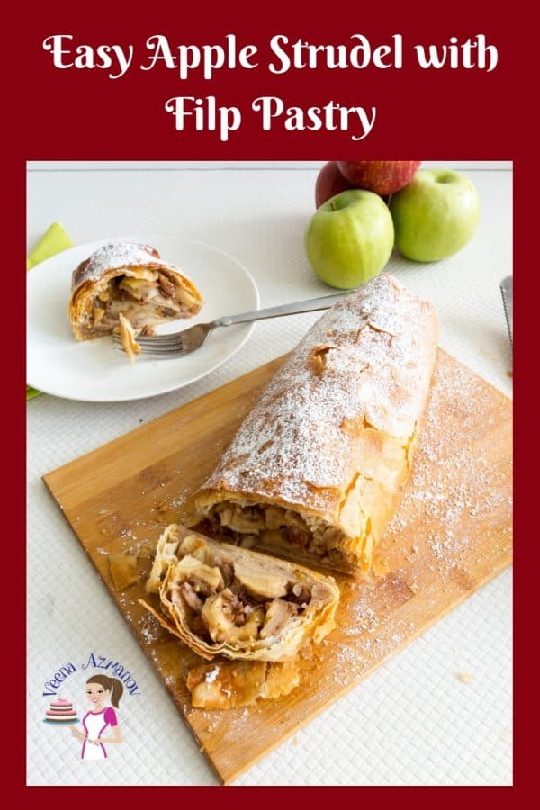 An image optimized for social media share for this simple and easy apple strudel recipe with Filo Pastry made with wonderful spices, raisins and nuts.