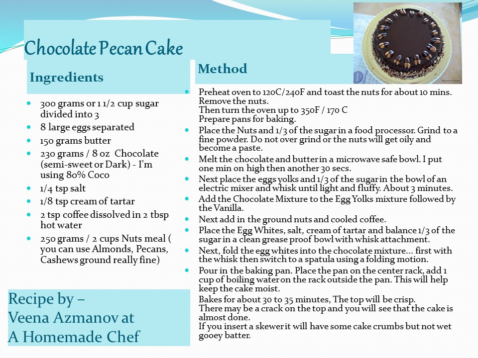 Chocolate Pecan Cake - A Homemade Chef
