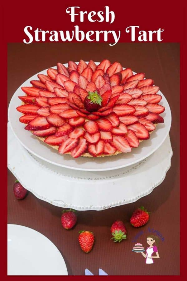 Make picture perfect Fresh Strawberry Fruit Dessert made with buttery shortcrust pastry, rich creamy pastry cream and fresh strawberry slices.