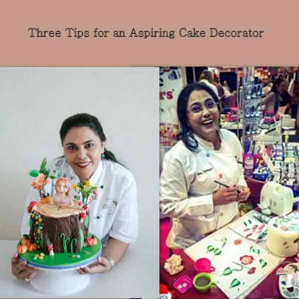 Three Tips for an Aspiring Cake Decorator