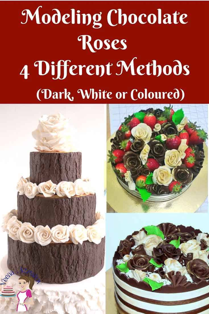 Pinterest Optimized Image for Modeling Chocolate Roses - 4 Different Methods to make chocolate roses using dark white or color chocolate plastique