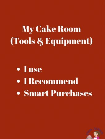 My Cake Room Tools and Equipment I use