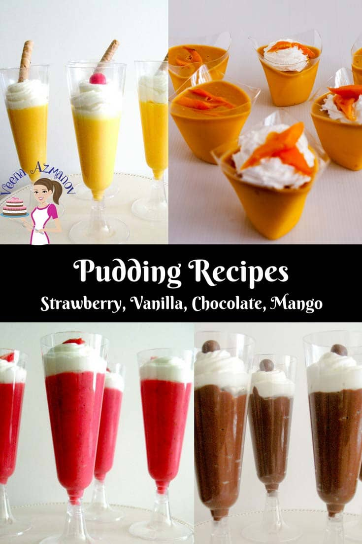 A collection of Pudding recipes from simple vanilla, strawberry or chocolate and mango.