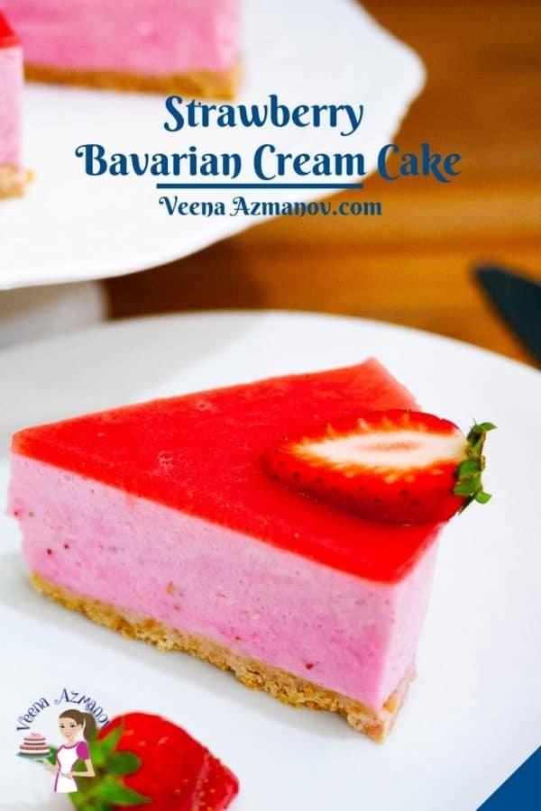 Pinterest image for Bavarian Cream Cake with Strawberry Puree.