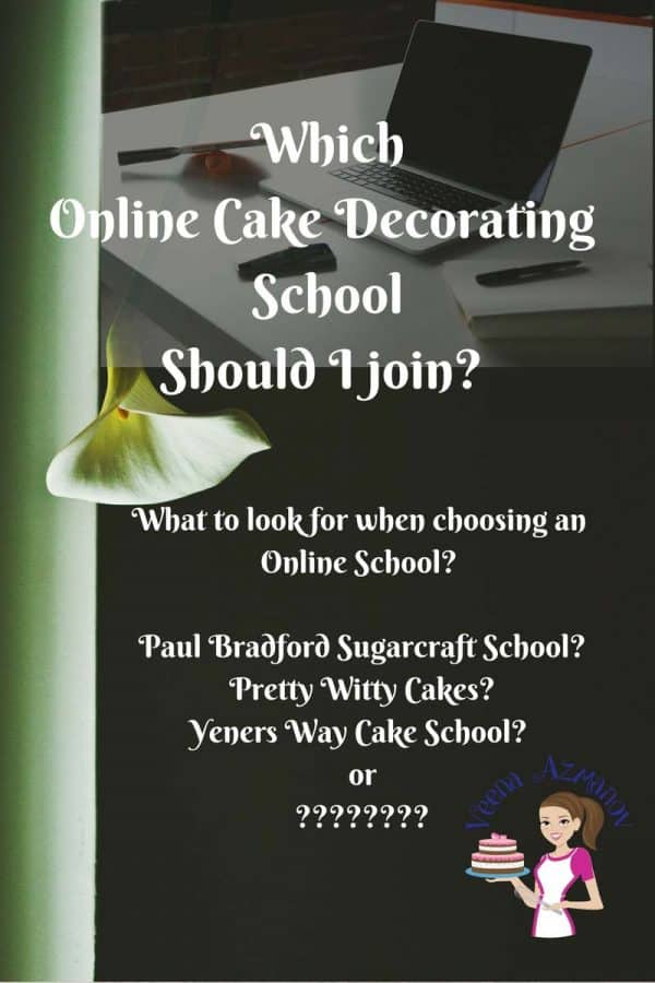 Our choice of Online Cake Decorating Schools is becoming increasing competitive and a difficult choice. Often we loose sight of what we want and how much we want to invest. Here are a few schools that I have joined over the years and what I think about them. I hope it helps you when making your decision.