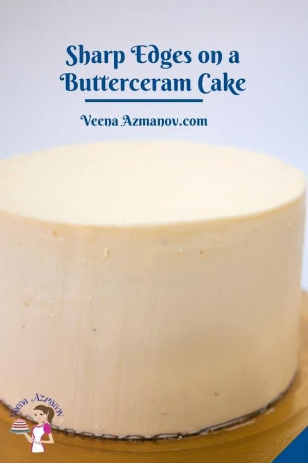 Pinterest image for sharp edges on buttercream cakes.