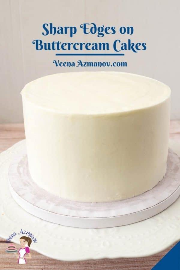 Pinterest image for sharp edges buttercream frosted cake.