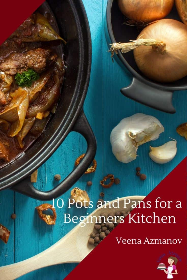 Have you ever wondered why your pans are so different? Shot, tall, wide, deep. Or When should you cook in cast-iron, stainless steel or non-stick? Today, I share my pick for 10 essential pots and pans every kitchen needs that will help you become a better cook. #potspans #kitchenessentials #whatpantouse #bestpansforkitchen #essentialspans #essentialpots via @Veenaazmanov