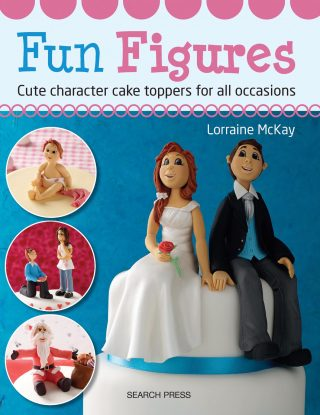 Fun Figures Cute character toppers for all occasions – Lorraine McKay