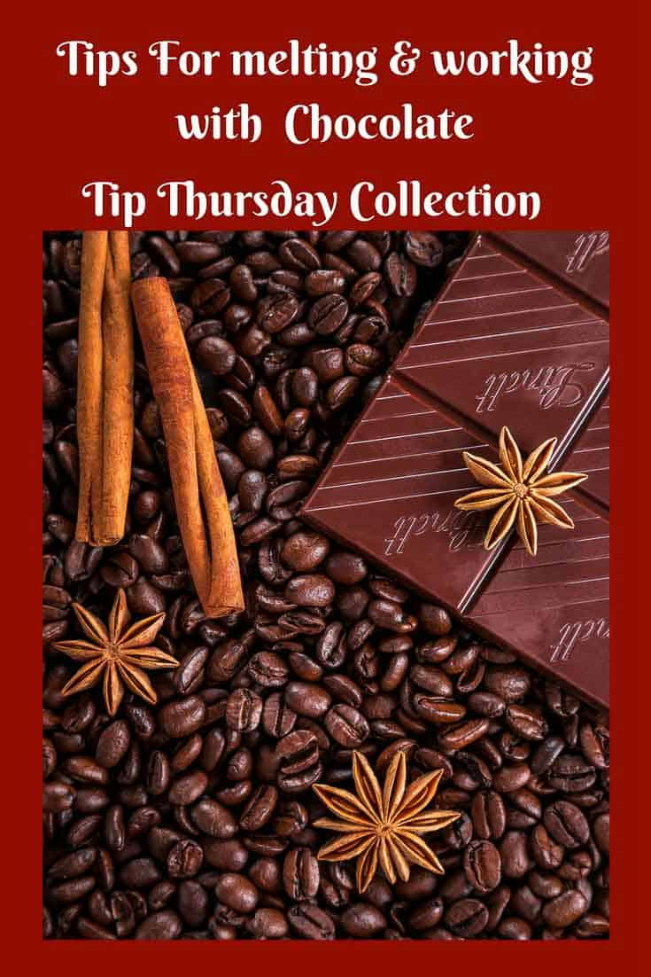 A Pinterest optimized image for Tips for melting and working with chocolate - A Tip Thursday collection on Veena Azmanvove