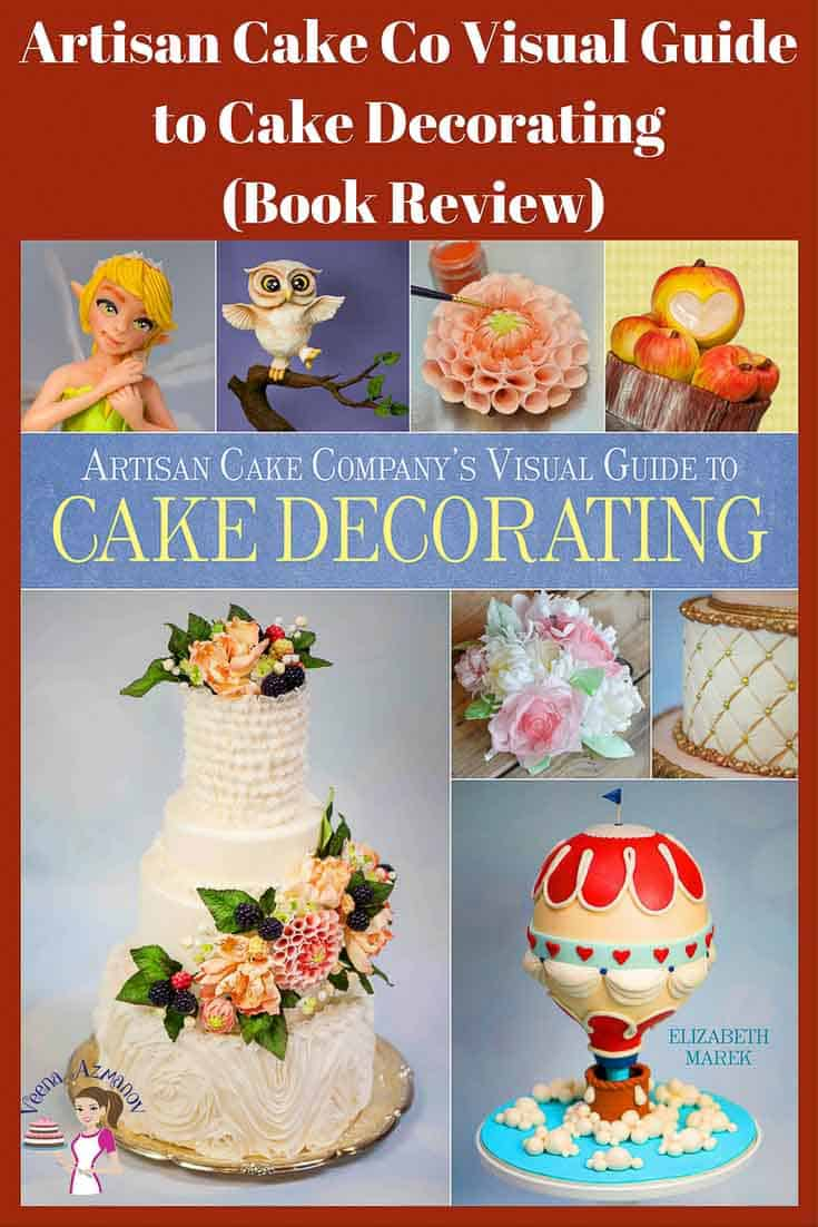 I recently received this book Artisan Cake Company's Visual Guide to Cake Decorating by Elizabeth Marek and have been constantly browsing thru to read it over and over. So fascinating that one book has so much and for every level of cake decorating via @Veenaazmanov