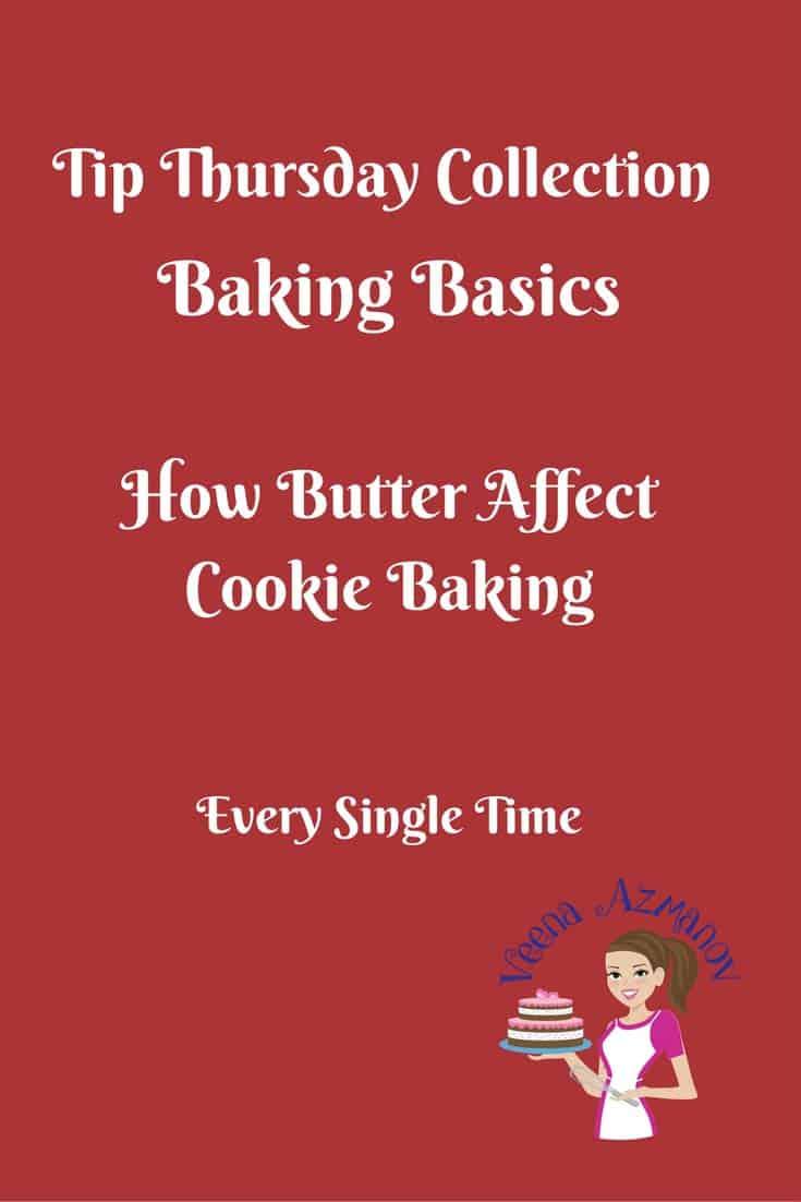 How Butter affects Cookie Baking – Baking Basics