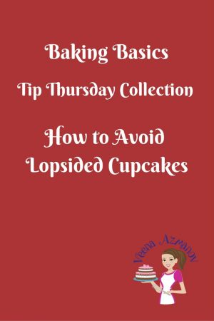 How to avoid lopsided, wonky uneven baked cupcakes