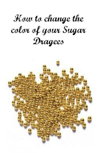 how-to-change-the-color-of-your-sugar-dragees