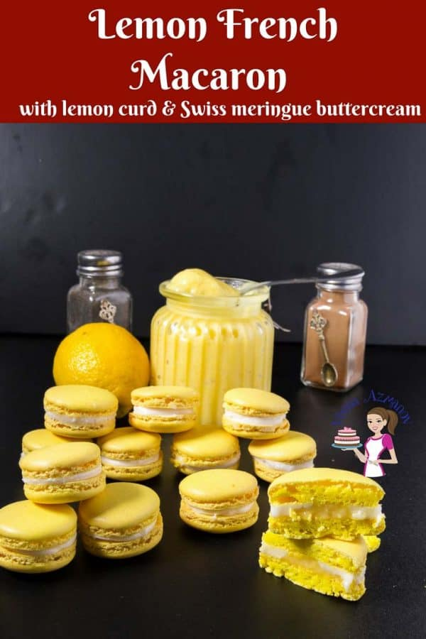A Pinterest Optimized image for Lemon French Macarons fill with homemade lemon curd and Swiss meringue buttercream using my full proof french macaron recipe