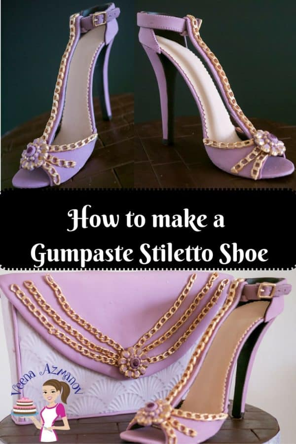 Learn to make Stiletto shoe in gumpaste with Veena Azmanov with Progress Pictures