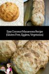 These Almond Coconut Macaroons made with just three ingredients and 15 minutes to bake are naturally GF, Eggless and Vegetarian.