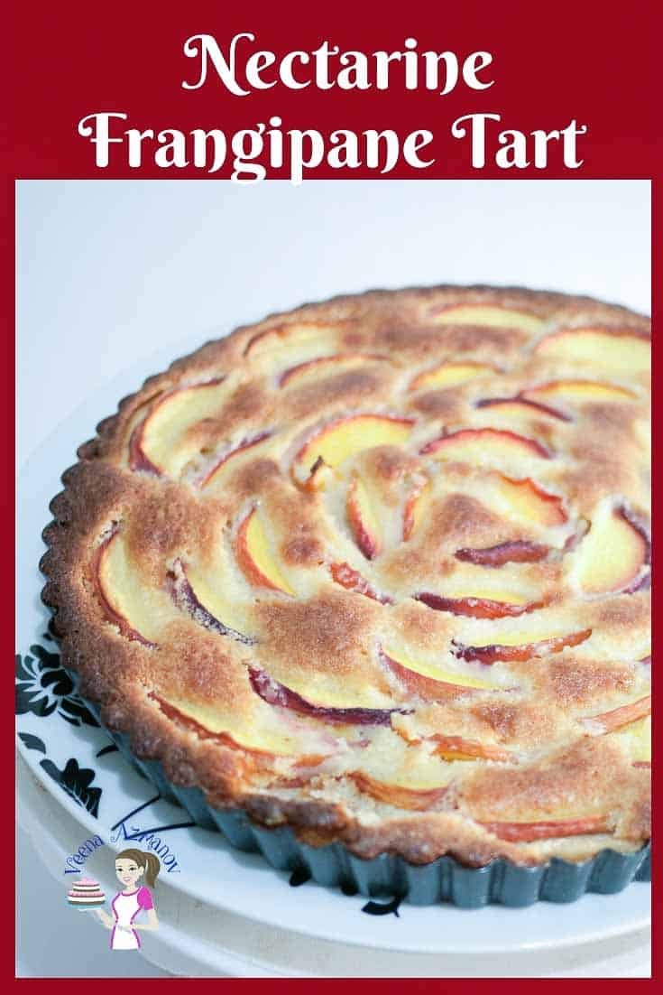 Rich Nectarine Tart with Frangipane Filling aka Creme Frangipane in a homemade shortcrust pastry