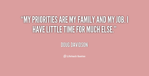 quote-Doug-Davidson-my-priorities-are-my-family-and-my-128259
