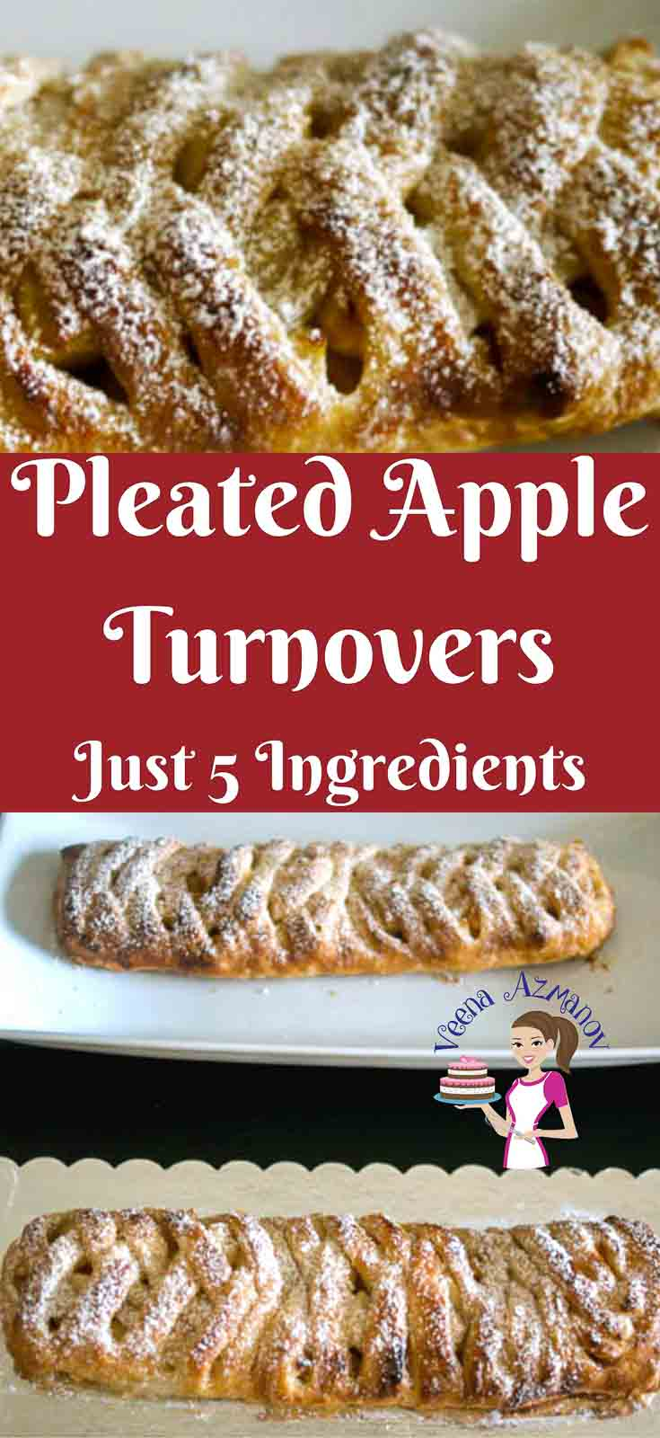 Pinterest image - A fancy Apple Turnover is a simple easy and effortless way to impress your family and friends with an impressive pleated design leaving them wondering how you did it. It's looks complicated but is really simple and I show you how in this step by step details