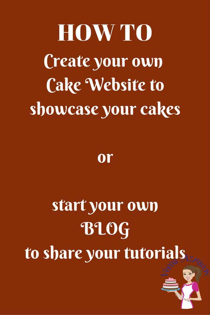 Start a blog or create your own cake website