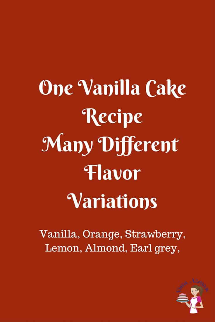 This one vanilla cake recipe many different flavors is a real treat to any baker. You need one basic recipe to create many different flavors from orange, lemon strawberry and more. A perfect way recipe to start as a new or seasoned baker.