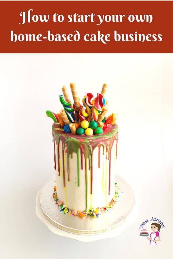 An image optimized for social media. How to start a home-based cake business? A step by step guide on how to start your own cake business at home where ever you are in the world.