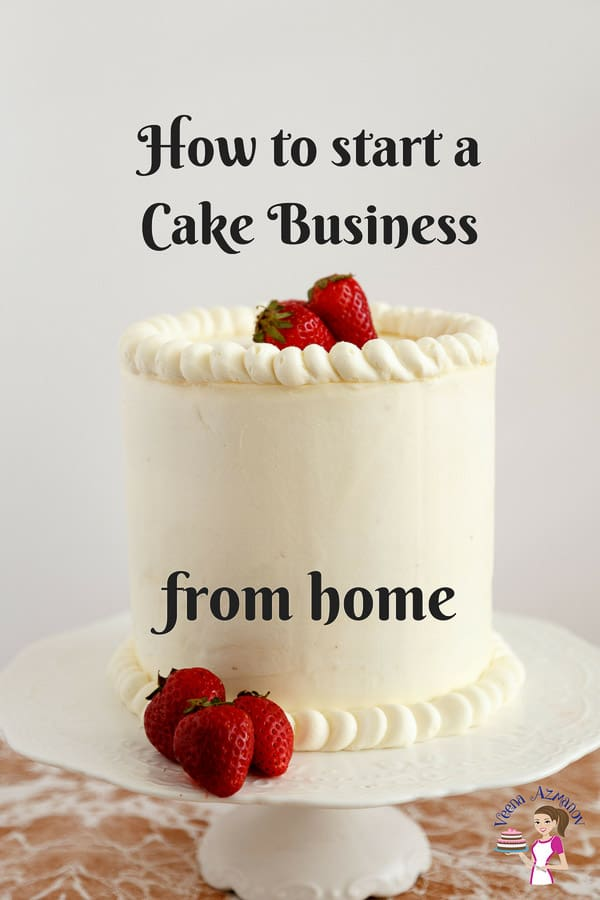 Learn to start your own home-based cake business with this easy to follow step by step tutorial. Divided into four sections, each explained well so you know what you need to do to start a cake business from home. #cake #business #start #your #home-based #cakedecorating via @Veenaazmanov