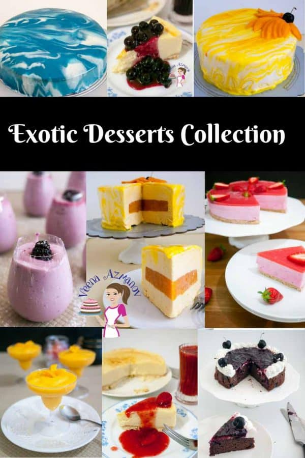 A Collection of exotic desserts by Veena Azmanov